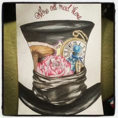 """""""We're all mad here"""" -Alice in Wonderland drawing"""