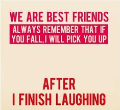 Funny Best Friend Quote