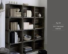 Oh my goodness - how to make vintage crates and turn them into this fantastic bookshelf!