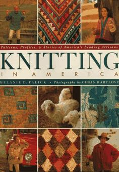 Knitting in America Patterns Profiles  Stories of Americas Leading Artisans * You can find more details by visiting the image link.