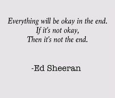 - Ed Sheeran