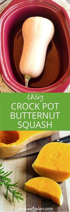 Crockpot Butternut Squash = Cook Without Cutting It Up First ! Add Chopped Sweet Potatoes, White Potatoes & Carrots From Pressure Cooker to Chicken for Dinner . or Puree in the Blender to Make Butternut Squash Soup ! Baby Food Recipes, Paleo Recipes, Cooking Recipes, Ketogenic Recipes, Top Recipes, Ketogenic Diet, Paleo Snack, Vegan Vegetarian, Paleo Diet