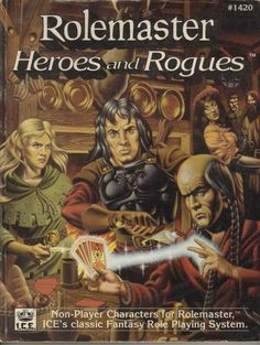 Product Line: Rolemaster  Product Edition: RM2  Product Name: Rolemaster: Heroes and Rogues  Product Type: Sourcebook  Author: Troy Christensen  Stock #: 1420  ISBN: 1-55806-141-X  Publisher: ICE  Cover Price: $16.00  Page Count: 160  Format: Softcover  Release Date: 1991  Language: English