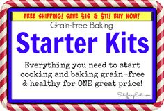 Starter Kit Sale! Save $16 or $11 NOW when you purchase a kit! Get everything you need to start grain-free baking for a great price!