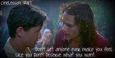 CineLessons ... 10 things i hate about you ... also great advice.