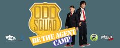 ODD SQUAD Be The Agent Camp ∙ FREE! {Register Today}