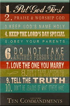 Made in the USA! Stretched canvas perfect for teen decor. Simple, straightforward language to communicate God's rules for a happy and successful life! Verse 1. Put God first; 2. Praise and worship God; 3. Keep God's name holy; 4. Keep the Lord's Day special; 5. Obey your parents. ... 10. Don't be jealous of what others have. Scripture Exodus 20
