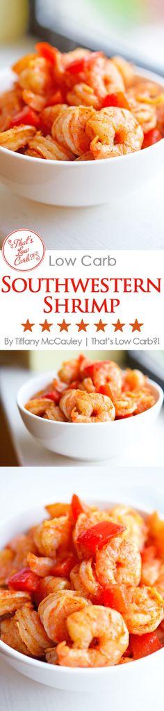 Low Carb Recipes   Southwestern Shrimp Recipe   Shrimp Recipes   Dinner Recipes   Seafood Recipes ~ http://www.thatslowcarb.com
