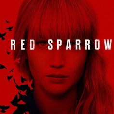 Time for a new trailer for the movie everyone is calling a Black Widow movie, Red Sparrow. Starring Jennifer Lawrence, Red Sparrow is out March Red Sparrow Trailer, Red Sparrow Movie, Jennifer Lawrence Workout, Jennifer Lawrence Movies, Joel Edgerton, Charlotte Rampling, Hunger Games, Jennifer Lawrence Red Sparrow, Trailer Peliculas