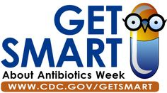 This is the Get Smart About Antibiotics Week logo. This is an annual one-week observance to raise awareness of the threat of antibiotic resistance and the importance of appropriate antibiotic prescribing and use.