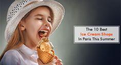 The 10 best ice cream parlors in Paris