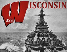uss wisconsin,uss wisconsin battleship,us navy in wwii,wwii battleships,world war two battleship,wisconsin badgers,university of wisconsin,naval power,battle wagon,gifts for veterans,navy rotc,WI Battleship,bb64,bb-64,battleship bb 64,battleship with university logo,usn,us navy,us navy in wwii,flagship,ship