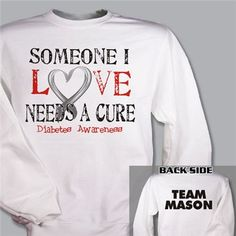 Personalized Needs a Cure Diabetes Awareness Sweatshirt
