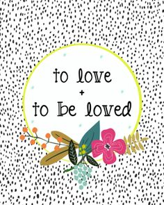 to love and to be loved floral 8x10 print by landofpines on Etsy, $18.00