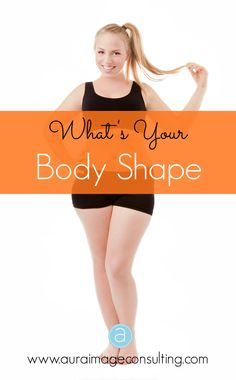 Our #BodyShape and its characteristics make up our body image. Find out what makes your body unique so you can dress your best! Go to www.auraimageconsulting.com #ImageConsultant #StylistToronto