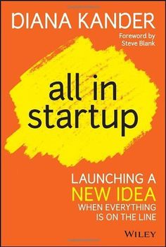 All In Startup: Launching a New Idea When Everything Is on the Line by Diana Kander, http://www.amazon.com/dp/1118857666/ref=cm_sw_r_pi_dp_ZJ9Ytb0Q1S2PC