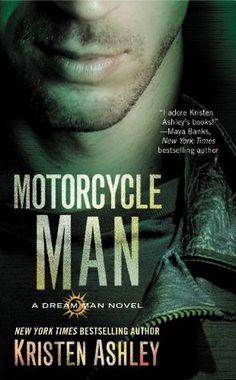 Saturday Series: Motorcycle Man (Dream Man #4) by Kristen Ashley