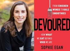 The food writer and program director at the Culinary Institute of America new book takes a close look at the ways our culture shapes our eating habits.