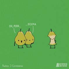 Entre 2 amigas cuando ven acercarse a la tercer amiga. Between 2 friends when they see approaching the third friend . Funny Puns, Funny Cartoons, Hilarious, Funny Stuff, Funny Food, Funny Things, Spanish Jokes, Funny Spanish Memes, Spanish Food