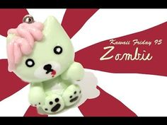 sandylandya@outlook.es ▶ ◕‿◕Zombie Cat! Kawaii Friday 95 - Tutorial in Polymer clay! - YouTube - //bear  <3