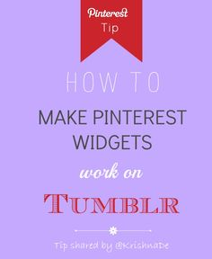 How to make Pinterest widgets work on your Tumblr blog
