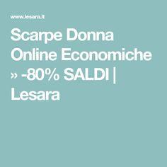 Scarpe Donna Online Economiche » -80% SALDI | Lesara