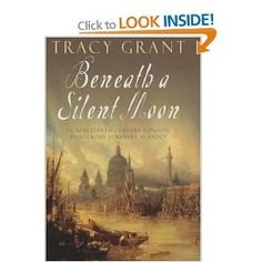 Beneath a Silent Moon - Tracy Grant