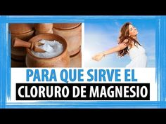 PARA QUE SIRVE EL CLORURO DE MAGNESIO - YouTube