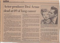 Desi Arnaz dies in his daughter's arms 1986 Daily News Newspaper, Newspaper Front Pages, Vintage Newspaper, Newspaper Headlines, Newspaper Article, Front Page News, Advertising History, Desi Arnaz, How To Memorize Things