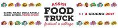 Assisi Food Truck Festival 1/4 Giugno 2017