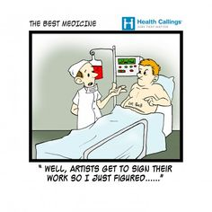 The Best Medicine: A Doctor of Art.  Hilarious Healthcare
