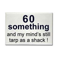 60 Something Rectangle Magnet for