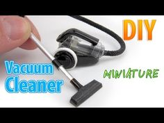 DIY Realistic Miniature Bagless Canister Vacuum Cleaner | Creating Dollhouse Miniatures | Bloglovin'