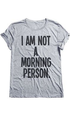 I Am Not A Morning Person Funny Grumpy Mens & Ladies Unisex Fit T-Shirt Best Price