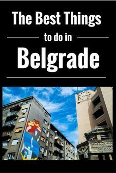 10 photos to make you want to visit Belgrade right now!