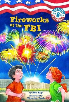 Capital Mysteries #6: Fireworks at the FBI (A Stepping Stone Book(TM)) by Ron Roy