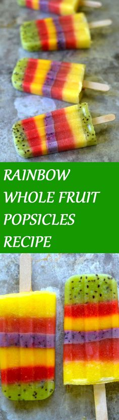 RAINBOW WHOLE FRUIT POPSICLES RECIPE (NO SUGAR ADDED) Click the picture for the recipe #weightlosstips