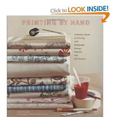 Printing by Hand: A Modern Guide to Printing with Handmade Stamps, Stencils, and Silk Screens --- http://www.amazon.com/Printing-Hand-Handmade-Stencils-Screens/dp/1584796723/?tag=pintrest01-20