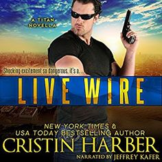 Live Wire by Cristin Harber, a Titan novella audiobook review