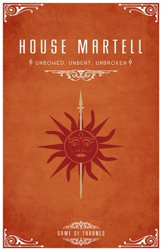 """House Martell Sigil - A Red sun impaled on a Golden Spear Motto """"Unbowed, Unbent, Unbroken"""" After watching the awesome Game of Thrones series I became s. Casas Game Of Thrones, Arte Game Of Thrones, Game Of Thrones Series, Game Of Thrones Party, Game Of Thrones Fans, Game Of Thrones Crests, House Martell, Casa Greyjoy, Game Of Throne Poster"""