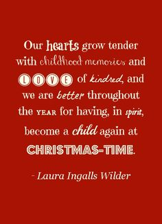 christmas quotes We Love Christmas! This quote from Laura Ingalls Wilder helps us become a child again . Christmas Quotes, Christmas Love, Christmas Pictures, Christmas And New Year, All Things Christmas, Christmas Holidays, Christmas Ideas, Christmas Blessings, Christmas Messages