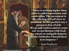 Porphyrios: Repentance and Confession Christian Faith, Christian Quotes, Lenten Quotes, Breathing Fire, Girl God, Saints And Sinners, Saint Quotes, Catholic Quotes, How He Loves Us