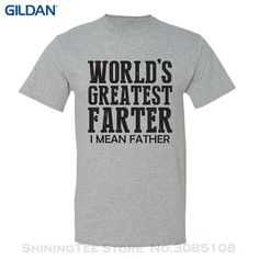 New Men Summer Tops Casuals Shirts World's Greatest Farter, I Mean Father- Gift For Dad Men's T-shirt