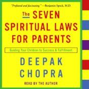 The Seven Spiritual Laws of Success was a phenomenon that touched millions of lives. Its author, Deepak Chopra, received thousands of letters from parents who expressed the desire to convey the principles they had learned to their children, along with questions about how to do so.