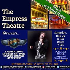 JEFF SALADO is back at The Empress Theatre with his new band FAITHFULLY -- a Journey tribute experience that rocks the Perry-era songs like no other!