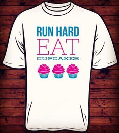 Simply because it's the truth.... Run hard and eat cupcakes!!! Design your own awesome apparel at www.skazma.com #SKAZMA #screenprint #cupcakes #eatcupcakes #run #running #runningandcupcakes #print #ink #longmont #colorado #coloradogram #creativity #fun #like #instagood #comment #follow #likeforlike #customizeyourworld #design #designer #designonline #designonlineshop #shop Check out our awesome online designer at www.skazma.com