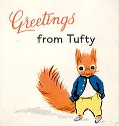 Tufty Club - another road safety campaign (earlier than the green cross code)