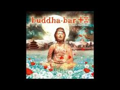 http://youtu.be/MBGa12i8By4 Buddha Bar XIII Vol. 13 (Full Album)