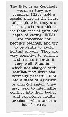 """This is when I get truly angry--""""Situations which are charged with conflict may drive the normally peaceful INFJ into a state of agitation or charged anger."""""""