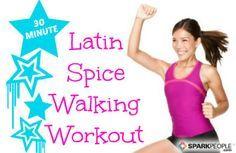 30-Minute Latin Spice Walking Workout via @SparkPeople